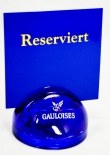 Gauloises Tabak Speisekartenständer, Aufsteller, Glas, rund, Reserviert
