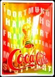 Coca Cola, 3D Werbeblechschild, Blechschild Pokal, WM 2006