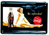Coca Cola, Mini Blechschild, Werbeschild Be refreshed